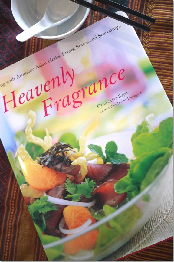 Heavenly Fragrance cookbook by Carol Selva Rajah