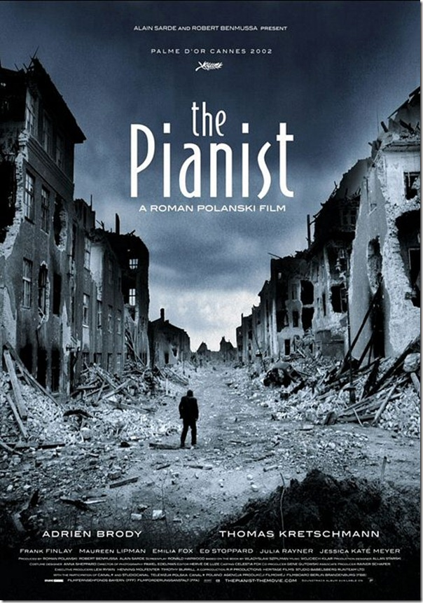 The Pianist (2002), a film directed by Roman Polanski