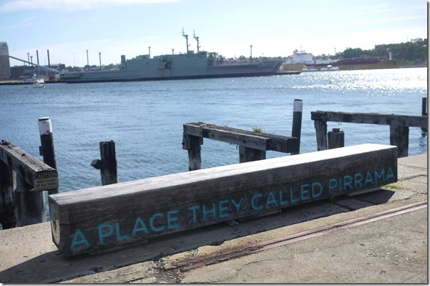"Jones Bay Wharf, Pyrmont ~ ""A place they called Pirrama"""