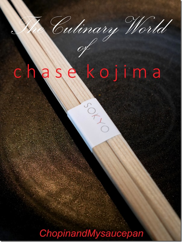 The Culinary World of Chase Kojima