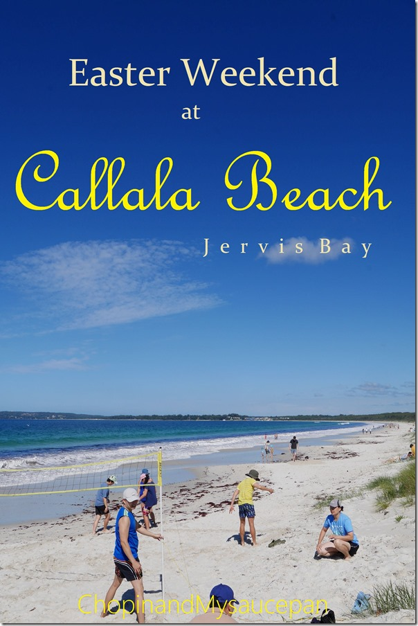 Easter weekend at Callala Beach, Jervis Bay