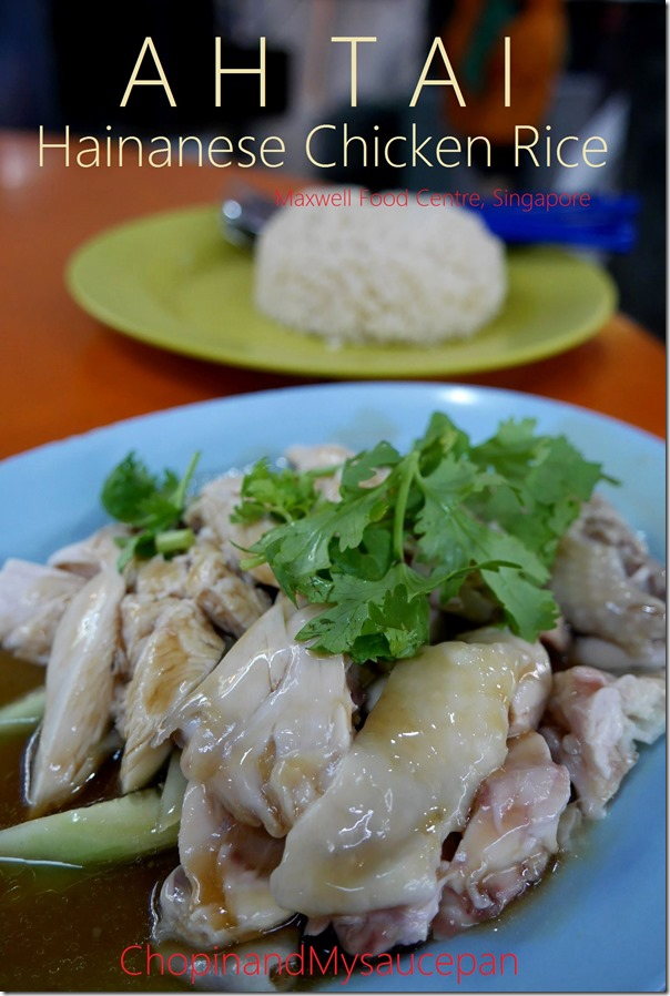 Ah Tai Hainanese Chicken Rice, Maxwell Food Centre, Singapore
